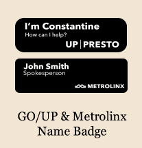 GO/UP & Metrolinx Name Badges