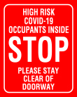 """8"""" x 10"""" Stop - High Risk sign."""