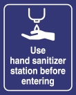 """8"""" x 10"""" Use Hand Sanitizer Station Before Entering sign"""