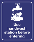 """8"""" x 10"""" Use Hand Wash Station Before Entering sign"""