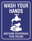 """8"""" x 10"""" Wash Your Hands Before Entering sign."""