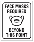 """8"""" x 10"""" Face Masks Required Beyond This Point sign"""
